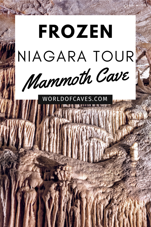 Ultimate Guide to Mammoth Cave, Kentucky (Tours, Pricing, History, Map) frozen Niagara tour