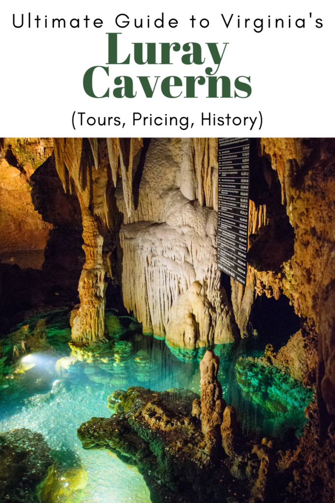 Ultimate Guide to Luray Caverns (Virginia) (Tours, Pricing, History)