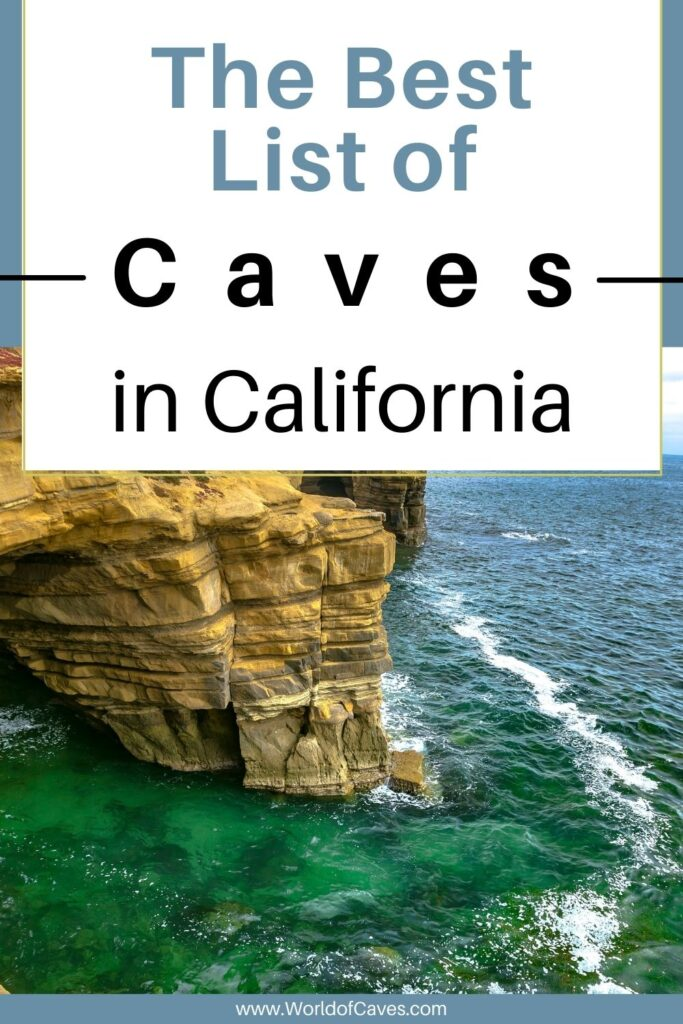 The Best List of Caves in California