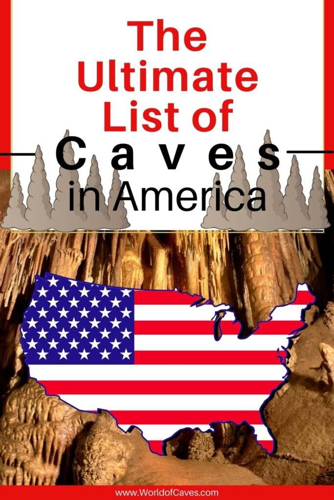 The Ultimate List of Caves in America