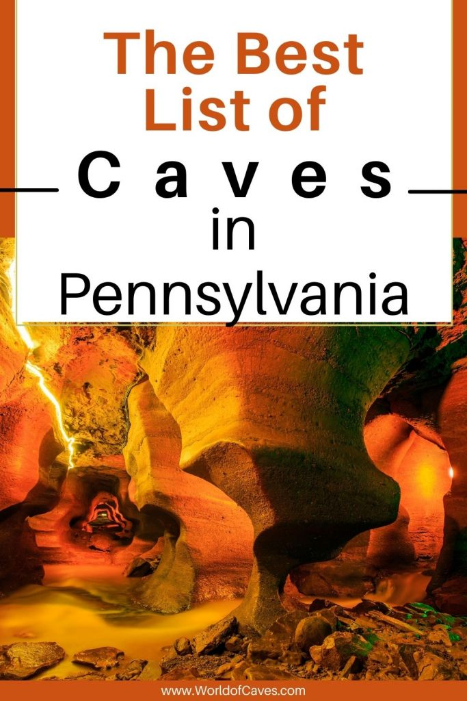 Best List of Caves in Pennslyvania